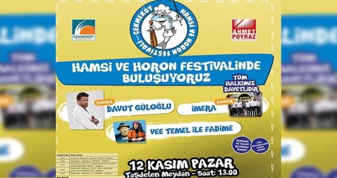 Çekmeköy Belediyesi, hamsi ve horon festivaline davetlisiniz.