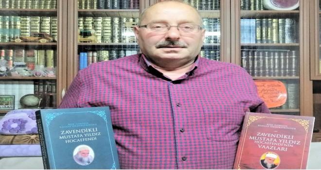 MERHUM ZAVENDİKLİ MUSTAFA YILDIZ HOCAEFENDİNİN HAYATINI KİTAPLAŞTIRDI