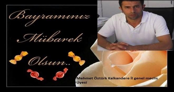 İl Genel Meclis Üyesi Mehmet Öztürk     Kurban Bayramı Mesajı