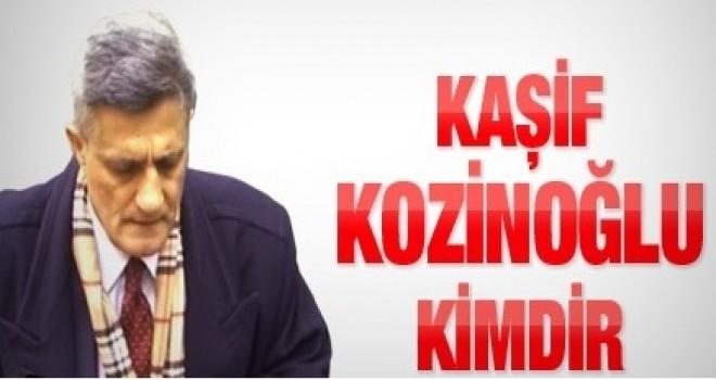 Kaşif Kozinoğlu kimdir ?