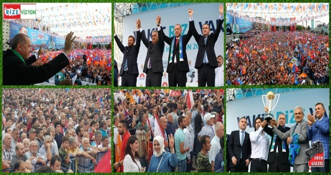 Rize,Cumhurbaşkanı Erdoğan'ı Bağrına Bastı