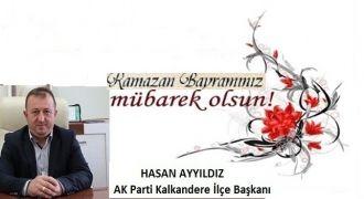 İlçe Başkanı Hasan Ayyıldız Bayram Mesajı