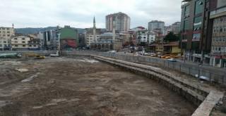 Rize Meydan Projesi  Yeniden Başladı