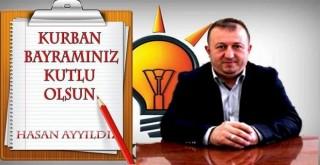 AK Parti İlçe Başkanı Hasan AYYILDIZ Kurban Bayramı Mesajı