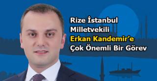 Ak Parti'de Rizeli Vekile yeni görev.