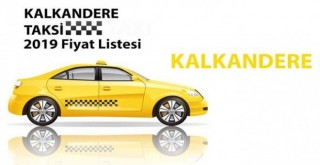 Kalkandere 2019 Taksi Ücretleri